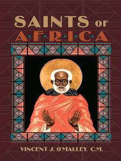 Saints of Africa, C.M., Vincent O'Malley