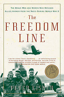 The Freedom Line, Peter Eisner