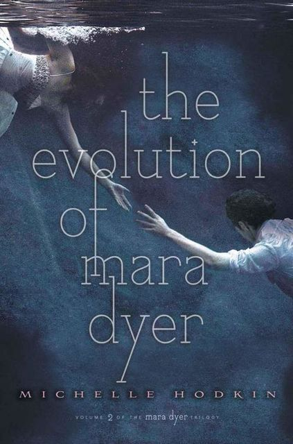 The Evolution of Mara Dyer, Michelle Hodkin