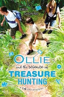 Ollie and the Science of Treasure Hunting, Erin Dionne