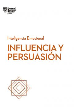 Influencia y persuasión, Harvard Business School