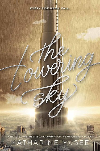 The Towering Sky, Katharine McGee
