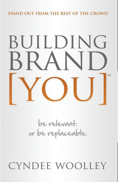Building Brand , Cyndee Woolley
