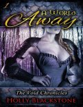 A World Away: The Void Chronicles 1, Holly Blackstone