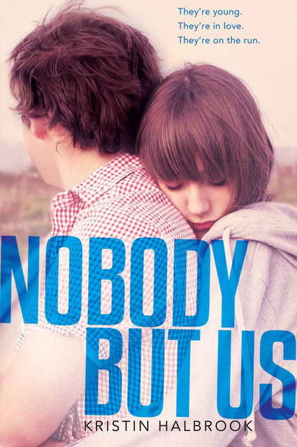 Nobody But Us, Kristin Halbrook