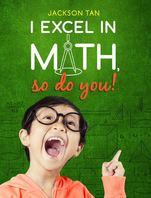 I Excel in Math, So Do You!, Jackson Tan