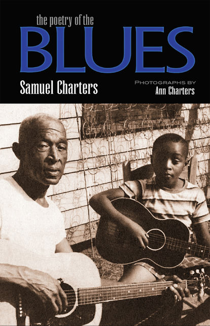 the poetry of the Blues, Samuel Charters