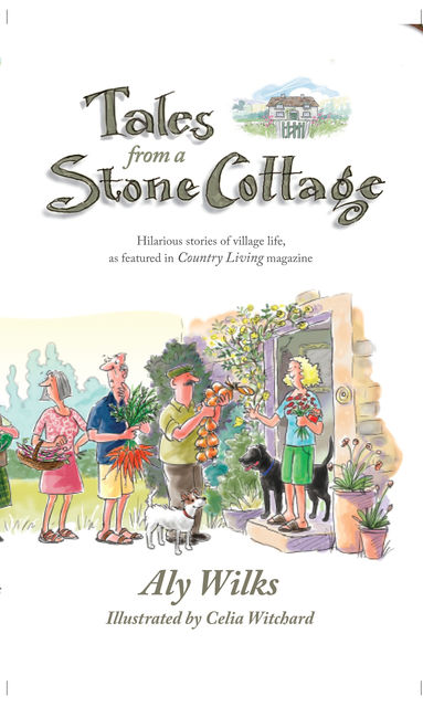 Tales From A Stone Cottage, ALY WILKS