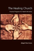 Healing Church, Abigail Rian Evans