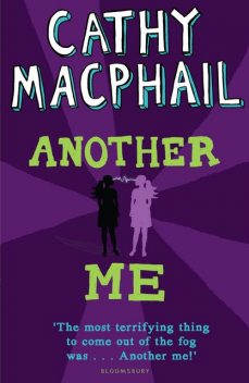 Another Me, Cathy MacPhail