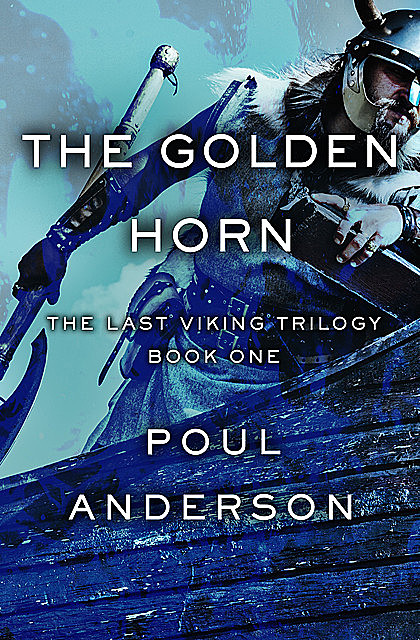 The Golden Horn, Poul Anderson