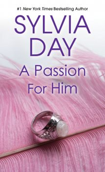 A Passion for Him, Sylvia Day