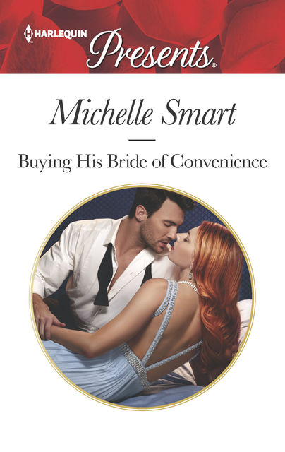 Buying His Bride of Convenience, Michelle Smart