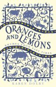 Oranges and Lemons, Karen Dolby