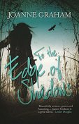 To the Edge of Shadows, Joanne Graham