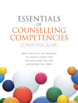 Essentials of Counselling Competencies, Tan Chue Tin