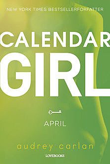 Calendar Girl: April, Audrey Carlan