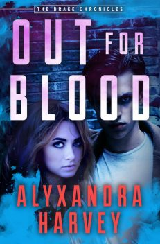 Out for Blood, Alyxandra Harvey