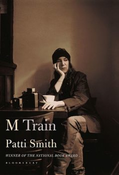 M Train, Patti Smith
