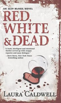 Red, White & Dead, Laura Caldwell