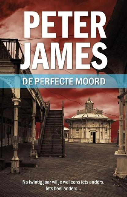 De perfecte moord, Peter James
