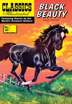 Black Beauty – Classics Illustrated, Anna Sewell