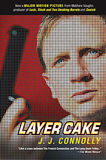 Layer Cake, J.J.Connolly