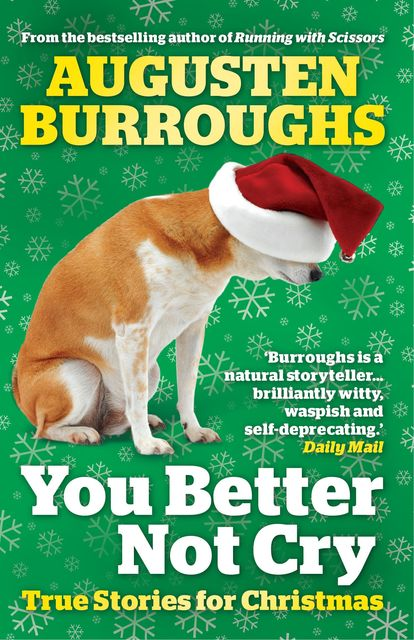 You Better Not Cry, Augusten Burroughs