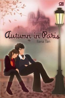 Autumn in Paris, Iliana Tan
