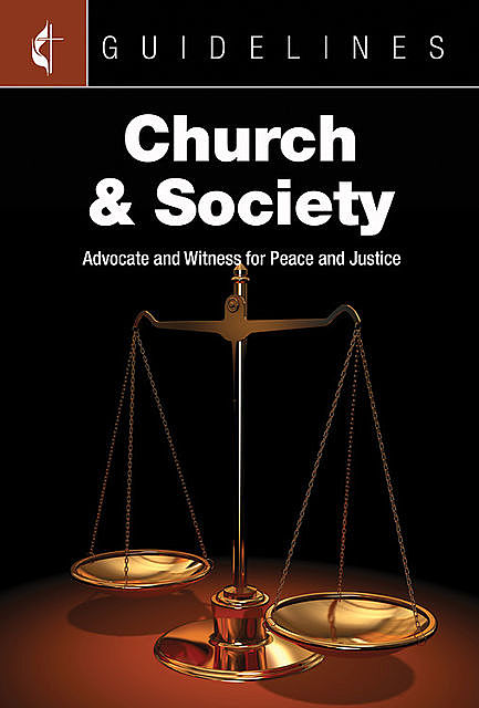 Guidelines Church & Society, Society, General Board Of Church