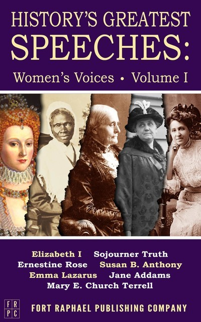 History's Greatest Speeches, Susan Anthony, Sojourner Truth, Queen Elizabeth I