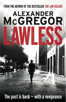 Lawless, Alexander McGregor