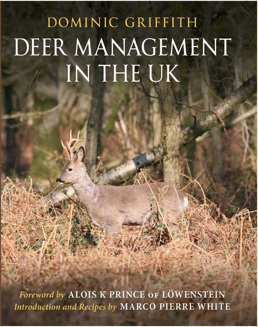 Deer Management in the UK, Dominic Griffith