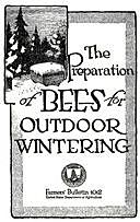 USDA Farmers' Bulletin No. 1012: The Preparation of Bees for Outdoor Wintering, Everett Franklin Phillips, George S Demuth