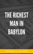 The Richest Man in Babylon, George Samuel Clason