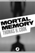 Mortal Memory, Thomas Cook