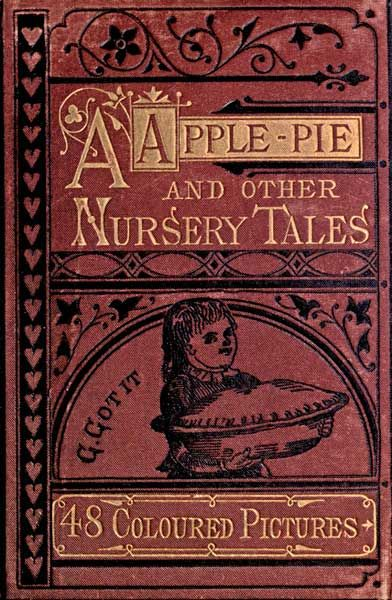 A Apple Pie and Other Nursery Tales,