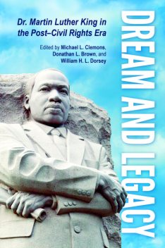 Dream and Legacy, Donathan L. Brown, Michael L. Clemons, William H.L. Dorsey