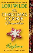 The Christmas Cookie Chronicles: Raylene, Lori Wilde