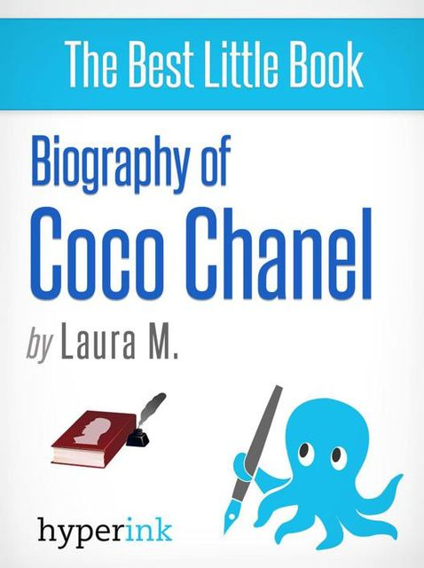 Coco Chanel: Biography of the World's Most Elegant Woman, Laura Murciello