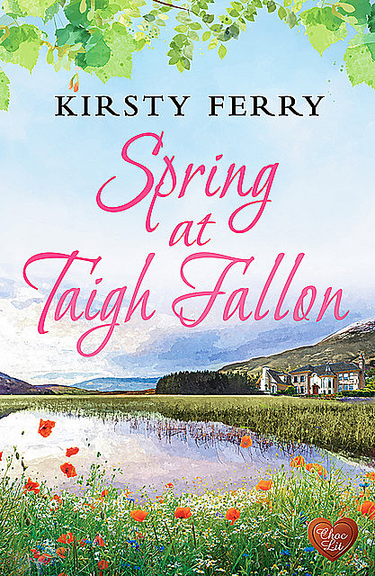 Spring at Taigh Fallon, Kirsty Ferry