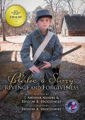 Blake's Story (Colored – 3rd Edition), J Arthur Moore