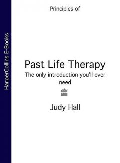 Past Life Therapy, Judy Hall