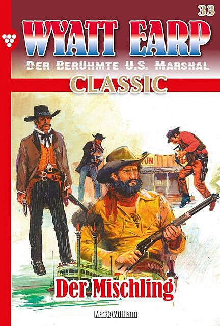 Wyatt Earp Classic 33 – Western, William Mark