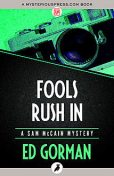 Fools Rush In, Ed Gorman