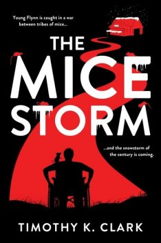 The Mice Storm, Timothy Clark