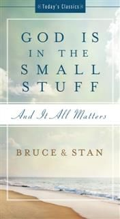 God Is in the Small Stuff, Bruce Bickel