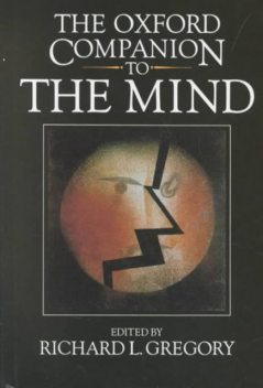 Oxford Companion to the Mind, Gregory L.