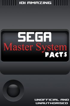 101 Amazing Sega Master System Facts, Jimmy Russell