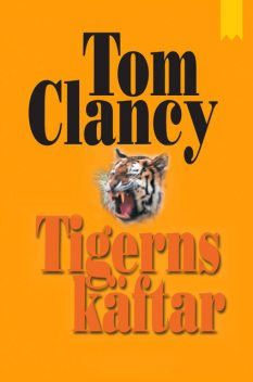 Tigerns käftar, Tom Clancy